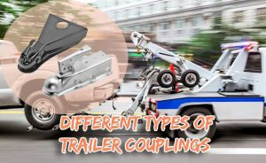 Different Types of Trailer Couplings | Explained!