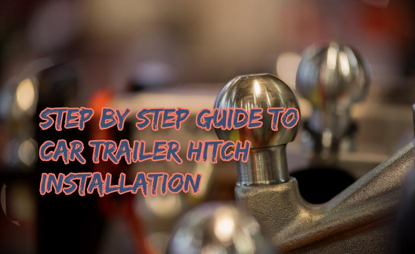 How to Install a Trailer Hitch on a Car