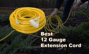 Best 12 Gauge Extension Cord in 2021 – Why Do You Need This?